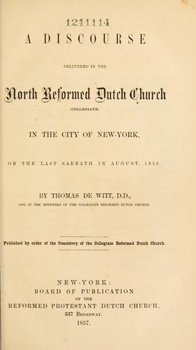 Download A discourse delivered in the North Reformed Dutch Church (Collegiate)