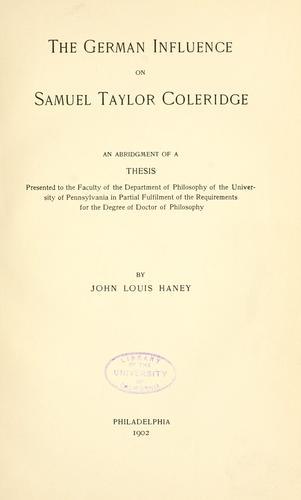 The German influence on Samuel Taylor Coleridge.