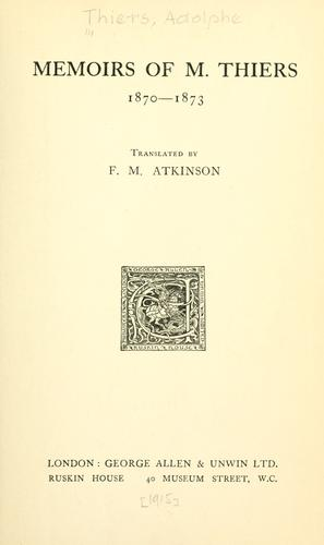 Memoirs of M. Thiers, 1870-1873.