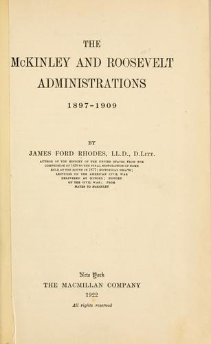 Download The McKinley and Roosevelt administrations, 1897-1909