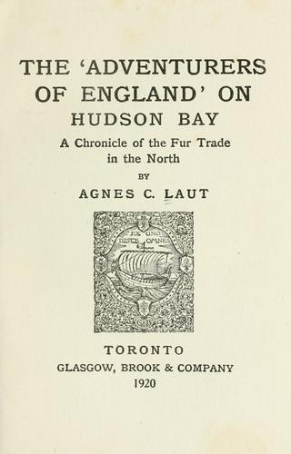 Download The `Adventurers of England' on Hudson bay