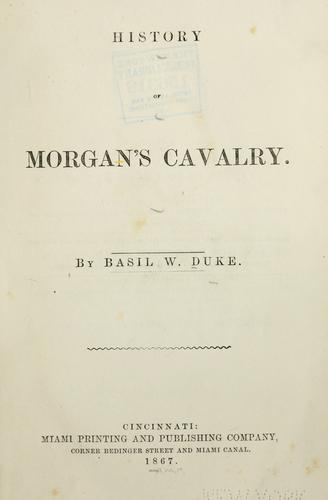 Download History of Morgan's cavalry.