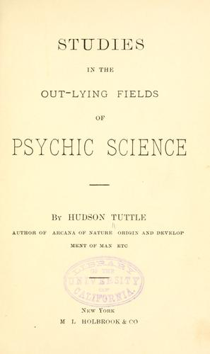 Download Studies in the out-lying fields of psychic science