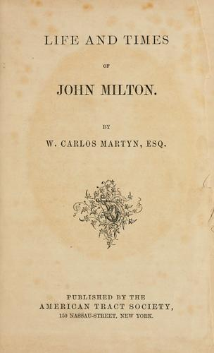 Life and times of John Milton