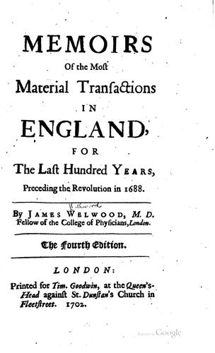 Download Memoirs of the most material transactions in England