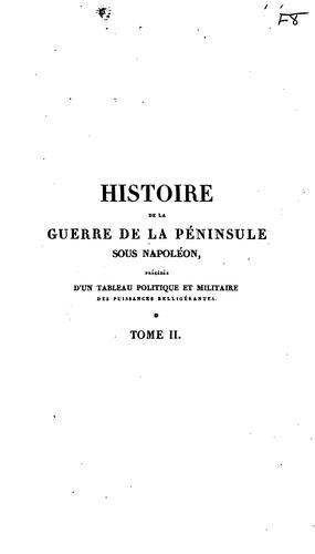 Download Histoire de la guerre de la péninsule sous Napoléon…