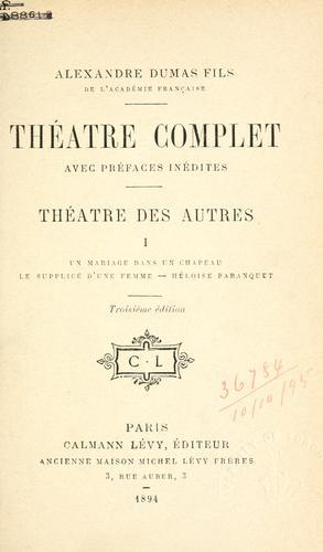 Théâtre complet, avec préfaces inédites