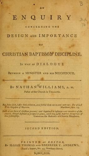 Download An enquiry concerning the design and importance of Christian baptism and discipline