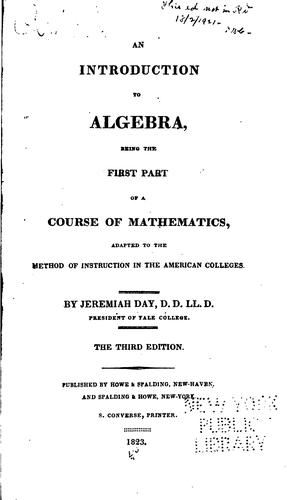 An Introduction to Algebra: Being the First Part of a Course of Mathematics, Adapted to the …
