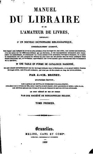 Manuel du libraire et de l'amateur de livres ..