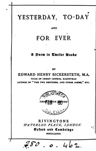 Yesterday, Today, and for Ever: a Poem: In Twelve Books