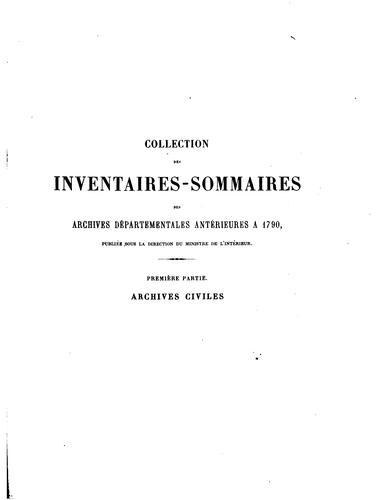 Inventaire-sommaire des Archives départementales antérieures à 1790, Loire …