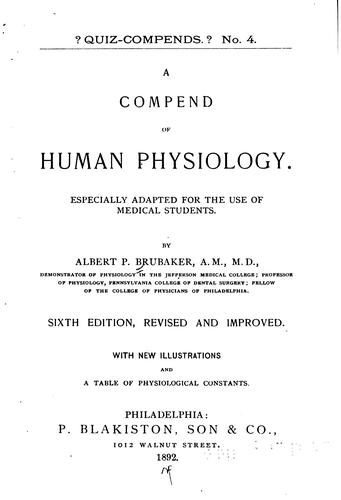 A Compend of Human Physiology: Especially Adapted for the Use of Medical …