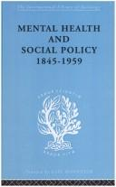 Download Mental health and social policy, 1845-1959