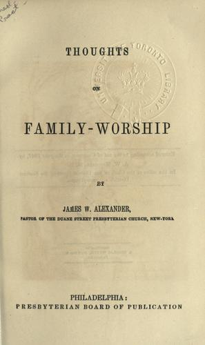Thoughts on family worship.