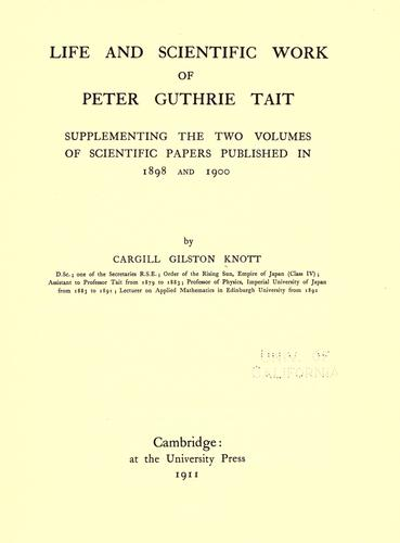 Download Life and scientific work of Peter Guthrie Tait