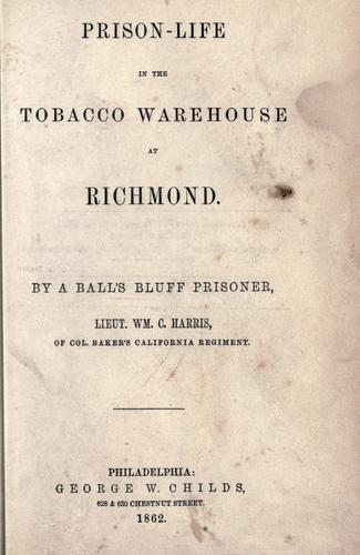 Download Prison-life in the tobacco warehouse at Richmond.