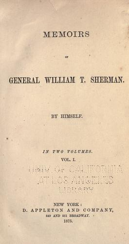 Memoirs of General William T. Sherman.