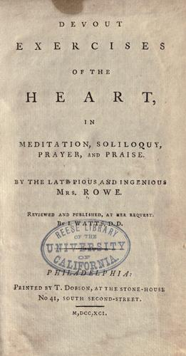 Devout exercises of the heart by Elizabeth Singer Rowe