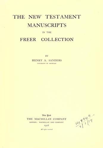 The New Testament manuscripts in the Freer collection