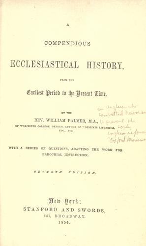 A compendious ecclesiastical history, from the earliest period to the present time