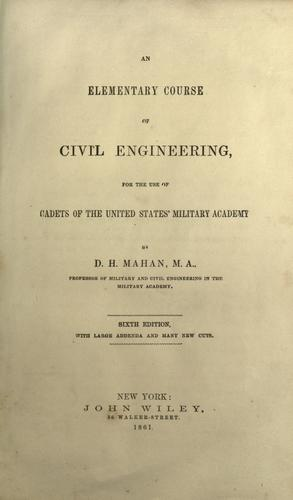 An elementary course of civil engineering, for the use of cadets of the United States' Military Academy