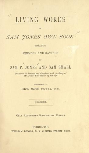 Living Words, or Sam Jones' own book