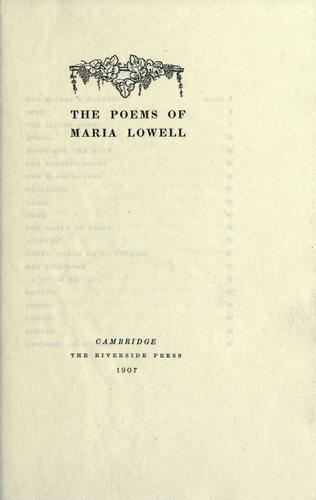 The poems of Maria Lowell.