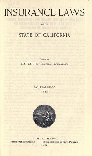 Insurance laws of the state of California.