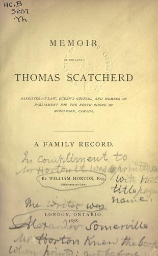 Memoir of the late Thomas Scatcherd