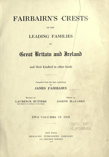 Download Fairbairn's crests of the leading families in Great Britain and Ireland and their kindred in other lands