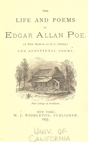 The life and poems of Edgar Allan Poe.