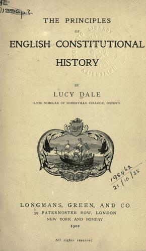 Download The principles of English constitutional history.