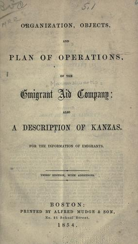 Download Organization, objects, and plan of operations of the Emigrant Aid Company