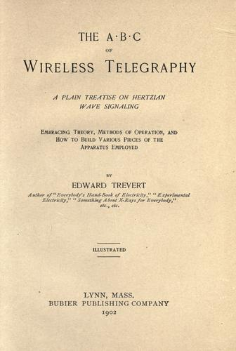 … The A B C of wireless telegraphy