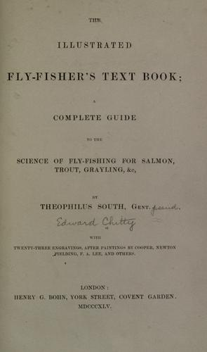 The illustrated fly-fisher's text book