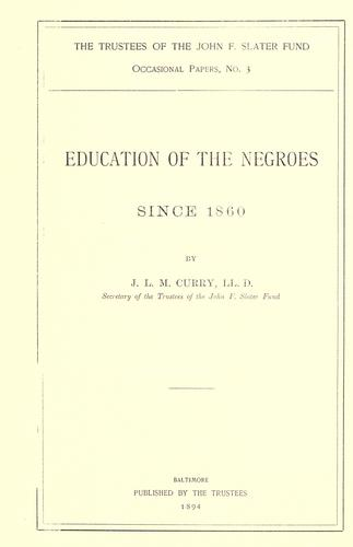 Download Education of the Negroes since 1860