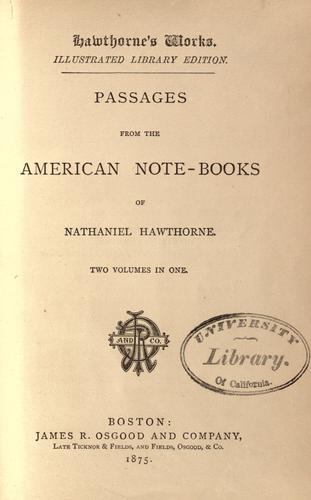 Download Passages from the American notebooks of Nathaniel Hawthorne.