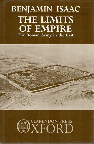 Image for The Limits of Empire: The Roman Army in the East