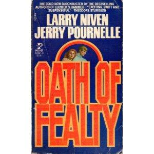 Oath of fealty by Larry Niven, Jerry Pournelle
