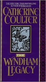 The Wyndham legacy by Catherine Coulter.