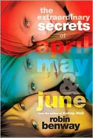 Extraordinary Secrets of April, May, and June