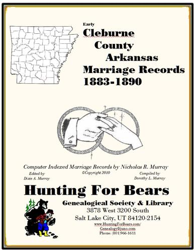 Cleburne Co AR 1st Marriage Book 1883-1890 by Nicholas Russell Murray