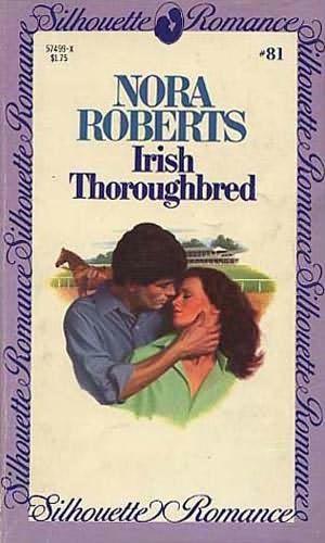 Download Irish Thoroughbred (Silhouette Romance #81)