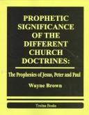 Download Prophetic significance of the different church doctrines