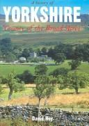 A History of Yorkshire by David Hey