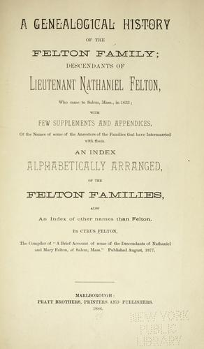 A genealogical history of the Felton family