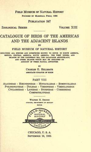Catalogue of birds of the Americas and the adjacent islands in Field Museum of Natural History.