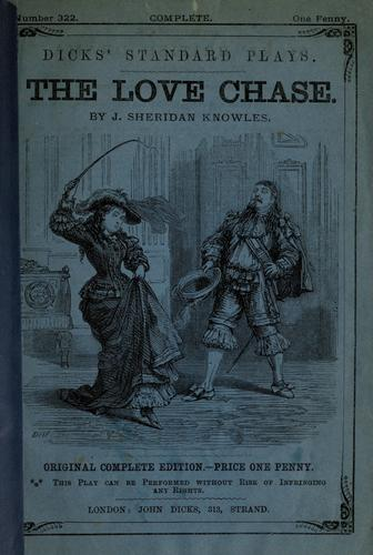 The love chase a comedy in five acts