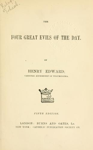 The four great evils of the day.